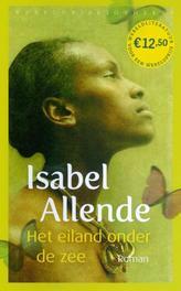 Het eiland onder de zee Allende, Isabel, Paperback
