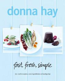 Fast, Fresh, Simple Donna Hay 9789000307227