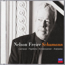 PIANO WORKS W/NELSON FREIRE PLAYING CARNAVAL/PAPILLONS/KINDERSZENEN Audio CD, R. SCHUMANN, CD