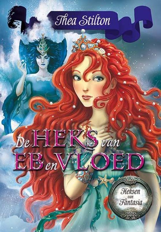 De heks van eb en vloed Thea Stilton, Hardcover