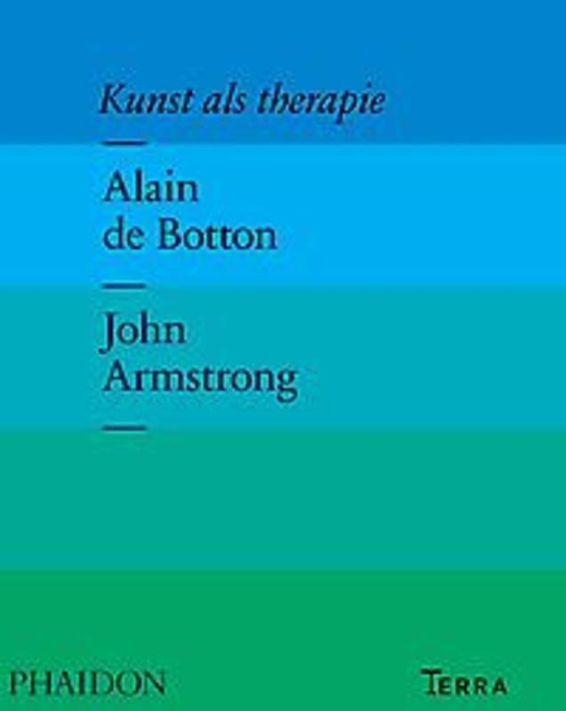 Kunst als therapie De Botton, Alain, Hardcover