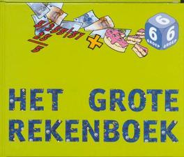 Het grote Rekenboek: groep 6: Leer-en oefenboek. leer- en oefenboek voor groep 6, Kuiper, Jolanda, Hardcover