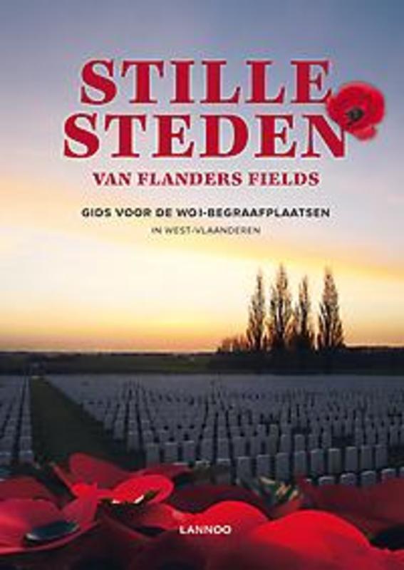 Stille steden van Flanders Fields Gids voor de WO I-begraafplaatsen in West-Vlaanderen, Corremans, Luc, onb.uitv.
