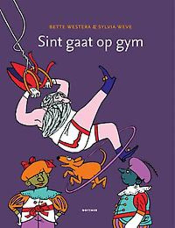 Sint gaat op gym Westera, Bette, Hardcover