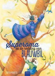 Superoma en de redding van blauwbil Miskotte, Esther, Hardcover