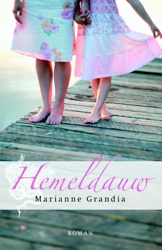 Hemeldauw roman, Marianne Grandia, Paperback
