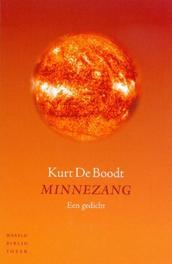 Minnezang. een gedicht, Kurt de Boodt, Paperback