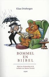 Bommel en Bijbel. bijbel en christendom in de verhalen van Marten Toonder, Klaas Driebergen, Paperback  Wordt verstuurd binnen: Ca. 4 werkdagen<br /><a style=