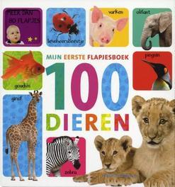 Mijn eerste flapjesboek  100 dieren mijn eerste flapjesboek, Hardcover