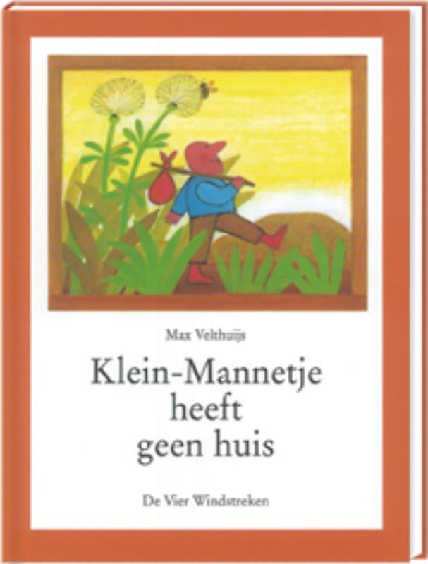 Klein-Mannetje heeft geen huis Velthuijs, Max, Hardcover