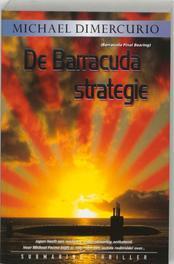 De Barracuda strategie. Dimercurio, M., Paperback