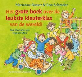 Het grote boek over de leukste kleuterklas van de wereld! Marianne Busser, Hardcover