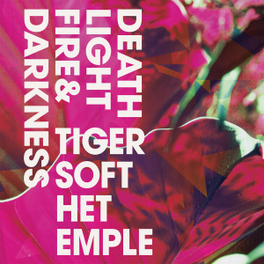 DEATH LIGHT FIRE &.. .. DARKNESS TIGERS OF THE TEMPLE, CD