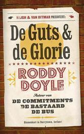 De guts en de glorie Roddy Doyle, Paperback