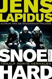 Snoeihard verhalen, Jens Lapidus, Paperback