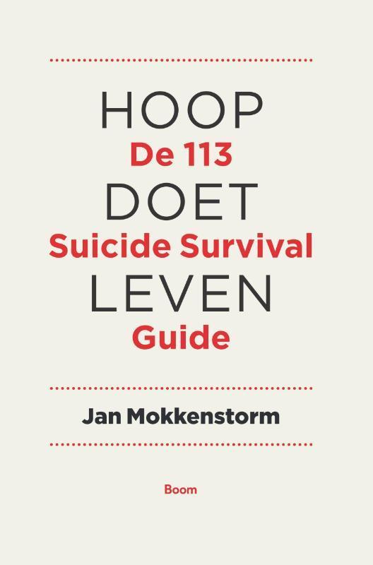Hoop doet leven de 113Online suicide survival guide, Jan Mokkenstorm, Paperback