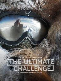 The ultimate challenge Antarctic ice expedition, Deltour, Sam, Paperback