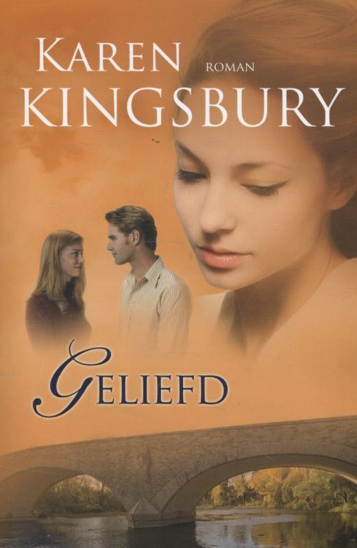 Geliefd roman, Kingsbury, Karen, Paperback