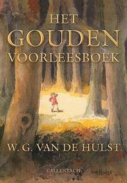 Het gouden voorleesboek W.G. van de Hulst, Hardcover