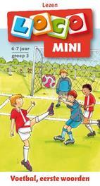 Loco mini Lezen voetbal, eesrte woorden 6-7 jaar groep 3