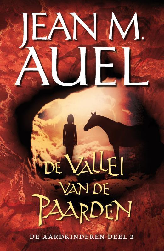 De vallei van de paarden. De Aardkinderen, Jean Marie Auel, Paperback