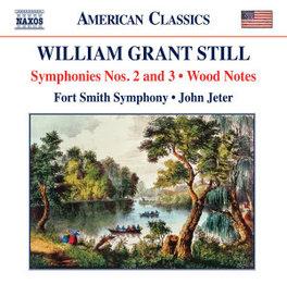 STILL SYMPHONIES NO.2 & 3 FORT SMITH S.O. W. GRANT, CD