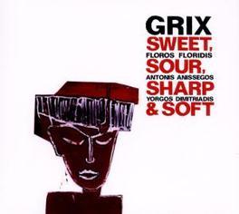 SWEET SOUR SHARP & SOFT Audio CD, GRIX, CD