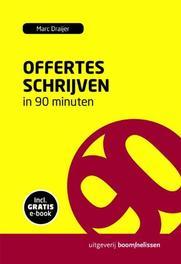 Offertes schrijven in 90 minuten 90 Minuten-reeks, Marc Draijer, Paperback