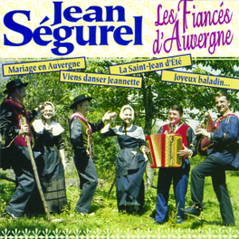 LES FIANCES D'AUVERGNE Audio CD, JEAN SEGUREL, CD