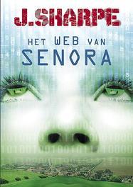 Het web van Senora J. Sharpe, Paperback