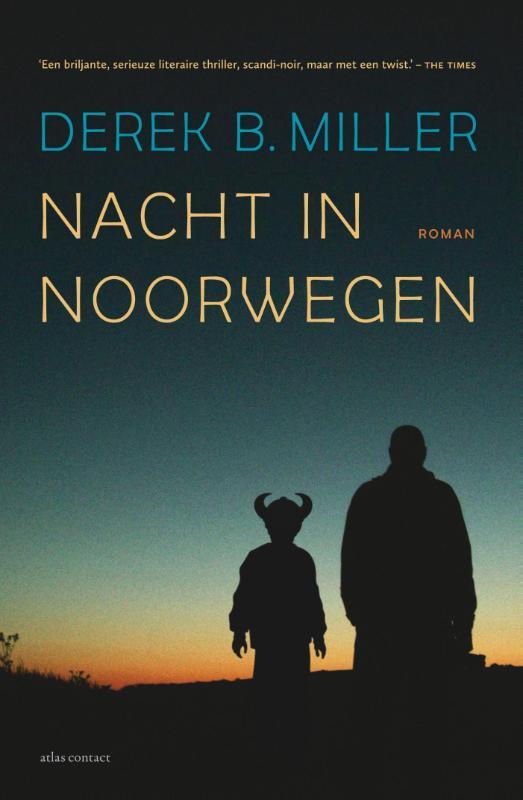 Nacht in Noorwegen Miller, Derek B., Paperback