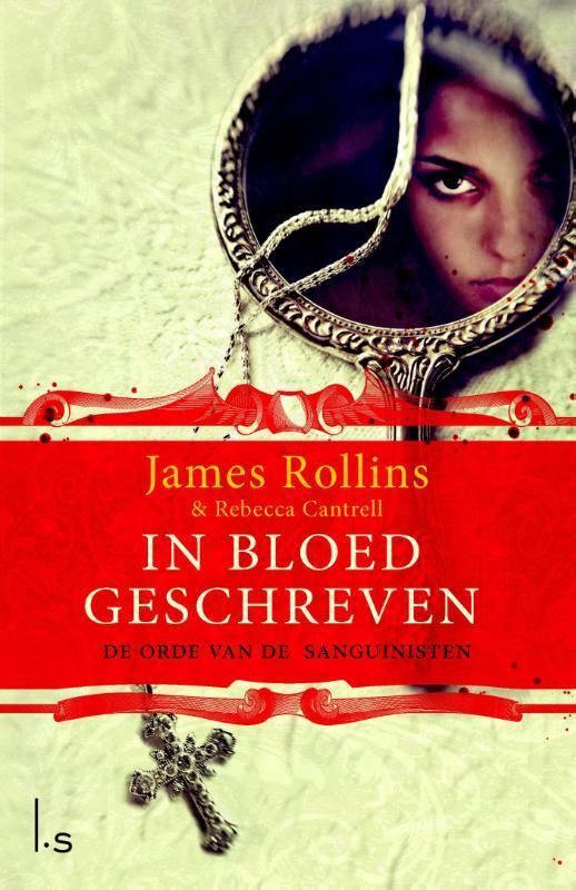In bloed geschreven De orde van de Sanguines, Cantrell, Rebecca, Paperback