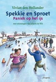 Paniek op het ijs paniek op het ijs, Vivian den Hollander, Hardcover