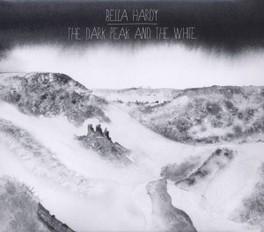 DARK PEAK & THE WHITE BELLA HARDY, CD