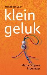 Handboek voor klein geluk Maria Grijpma, Paperback