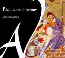 PAQUES ARMENIENNES GOUSSAN ALJANIAN, CD