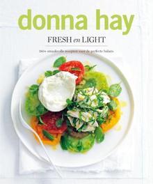 Fresh en light 180+ smaakvolle recepten voor de perfecte balans, Hay, Donna, Paperback