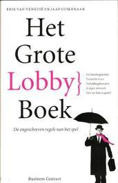 Het grote lobbyboek de ongeschreven regels van het spel, Luikenaar, Jaap, Paperback