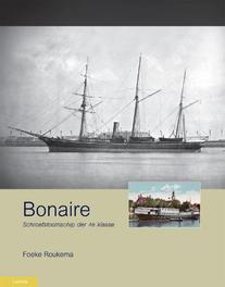 Bonaire schroefstoomschip der 4e klasse, Roukema, Foeke, Hardcover