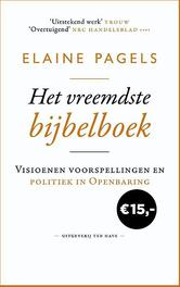 Het vreemdste bijbelboek visioenen, voorspellingen en politiek in openbaring, Elaine Pagels, Paperback