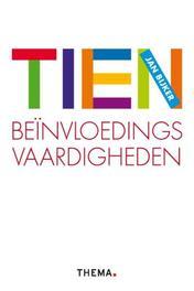 Tien beinvloedingsvaardigheden Jan Bijker, Paperback