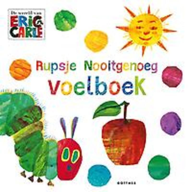 Rupsje Nooitgenoeg voelboek Eric Carle, Hardcover