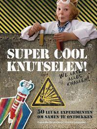 Super cool knutselen 50 leuke experimenten om samen te ontdekken, Langnickel, Bianka, Hardcover