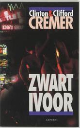 Zwart ivoor Clinton Cremer, Paperback