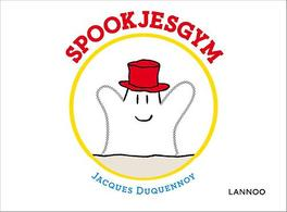 Spookjesgym Jacques Duquennoy, Hardcover