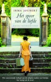Het spoor van de liefde. historische roman, Joubert, Irma, Paperback