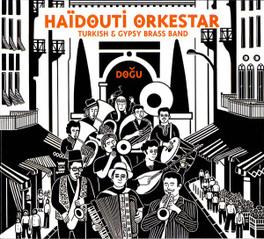 DOGU -DIGI- FIEVRE DES BALKANS//TURKISH & GYPSY BRASS BAND HAIDOUTI ORKESTAR, CD