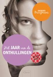 Het jaar van de onthullingen. Girls only, Jacques Brooijmans, Paperback