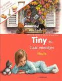 Tiny en haar vriendjes: Thuis