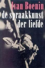 De spraakkunst der liefde. racisme en politieke strategie, I. Boenin, Paperback